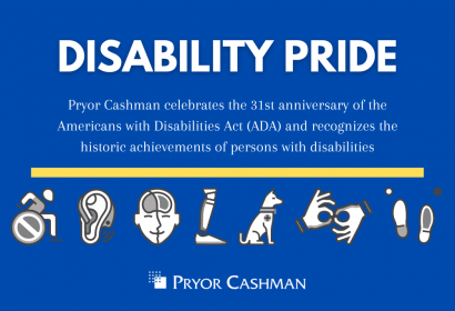 Pryor Cashman Celebrates 31 Years of the ADA and Recognizes Disability  Pride Month 2021